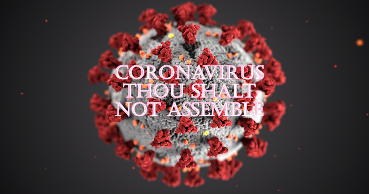 Thou Shalt Not Assemble