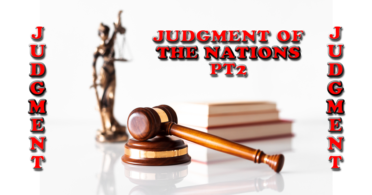 Judgment Of The Nations PT2