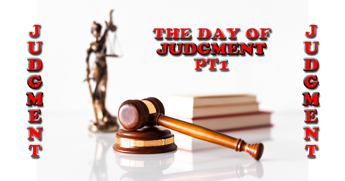 The Day Of Judgment PT1