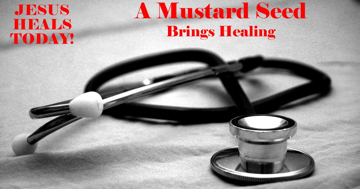 A Mustard Seed Brings Healing
