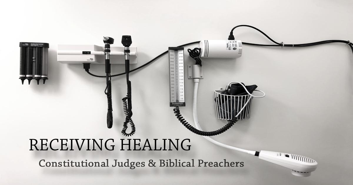 Constitutional Judges & Biblical Preachers